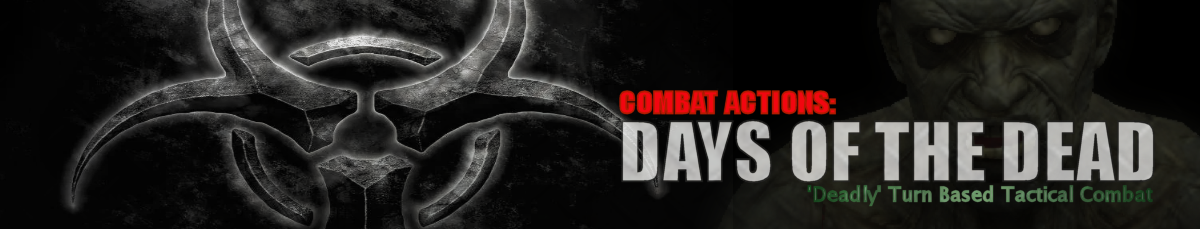 Combat Actions Days of the Dead