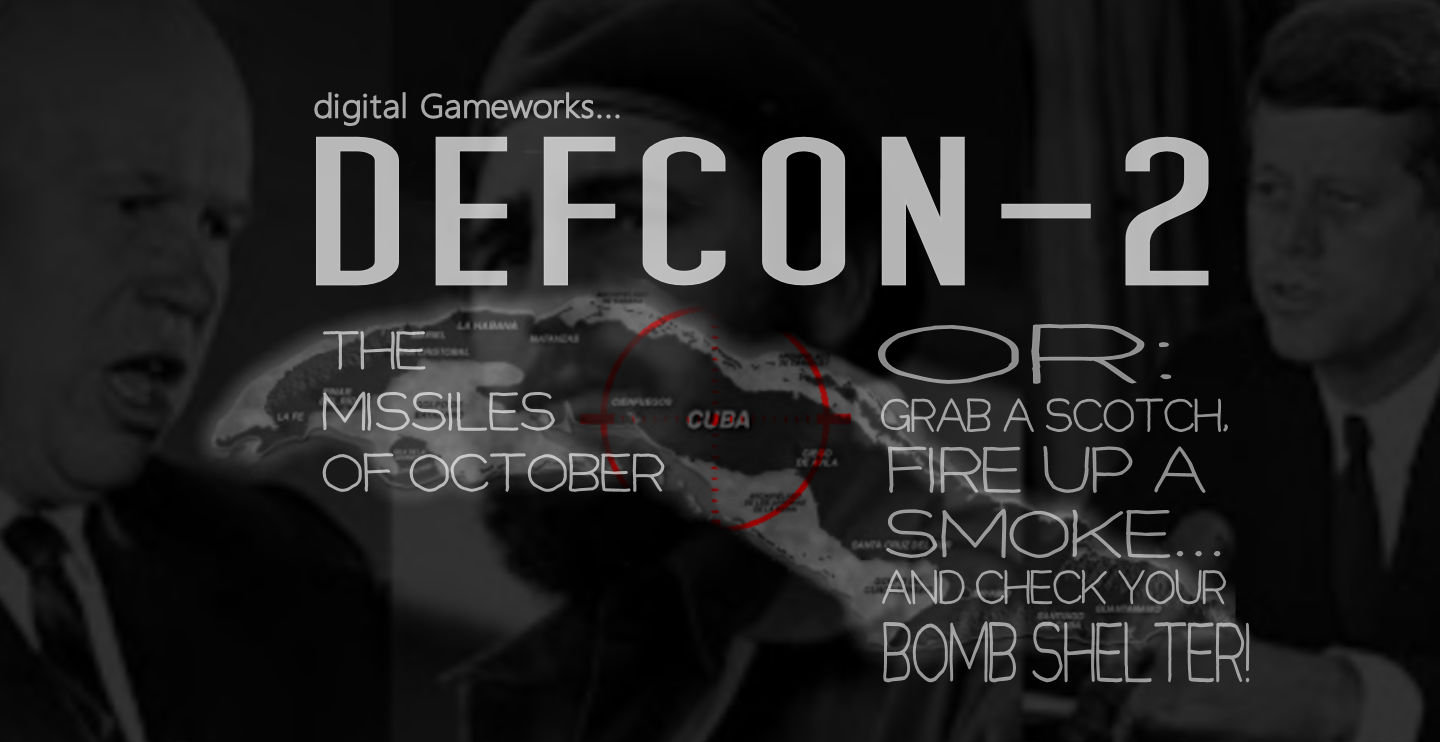 DEFCON-2 The Missiles of October