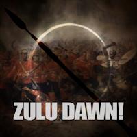 Zulu Dawn! Isandlwana 1879