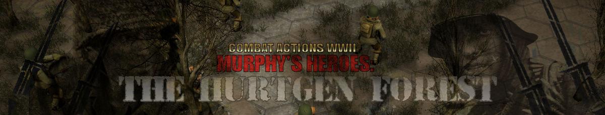 Murphy's Heroes: Hurtgen Forest