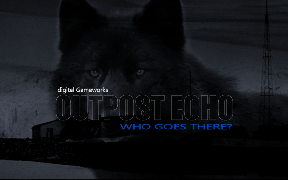 Outpost Echo: Who Goes There?